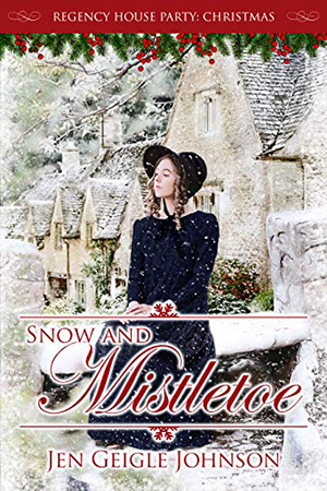 Snow and Mistletoe by Jen Geigle Johnson