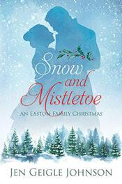 Snow and Mistletoe new by Jen Geigle Johnson