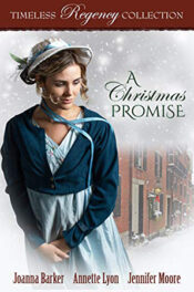 A Christmas Promise by Joanna Barker, Annette Lyon, Jennifer Moore