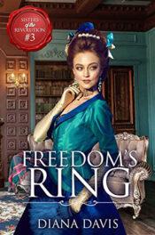 Freedom's Ring by Diana Davis