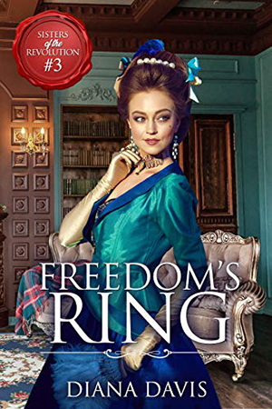 Freedom's Ring by Diana Davis