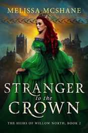 Stranger to the Crown by Melissa McShane
