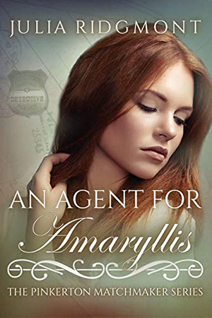 An Agent for Amaryllis by Julia Ridgmont