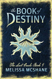 The Book of Destiny by Melissa McShane