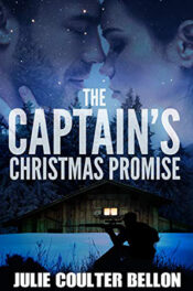 The Captain's Christmas Promise by Julie Coulter Bellon