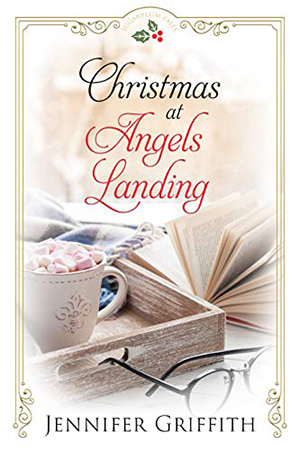Christmas at Angels Landing by Jennifer Griffith