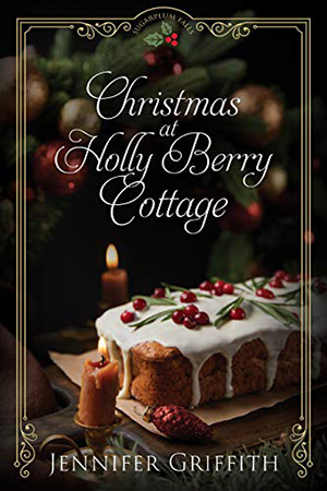 Christmas at Holly Berry Cottage by Jennifer Griffith
