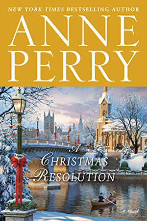 A Christmas Resolution by Anne Perry