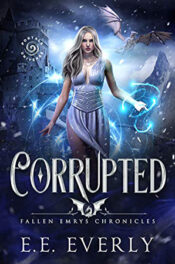 Corrupted by E.E. Everly