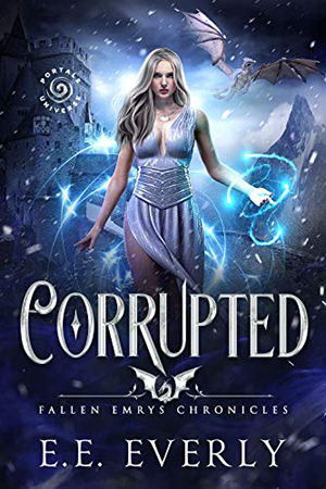 Fallen Emrys: Corrupted by E.E. Everly