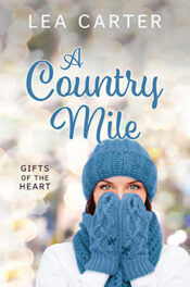 A Country Mile by Lea Carter