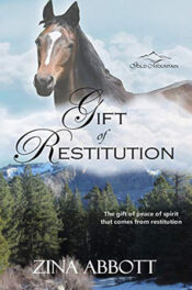 Gift of Restitution by Zina Abbott