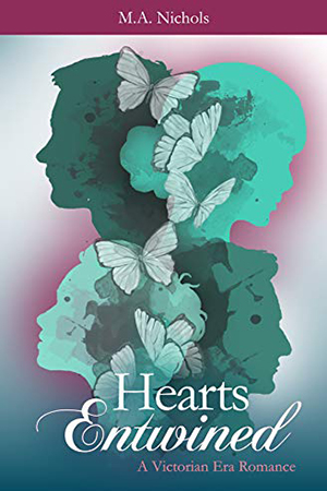 Hearts Entwined by M.A. Nichols