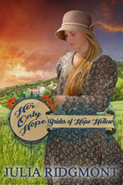 Her Only Hope by Julia Ridgmont