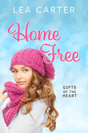 Home Free by Lea Carter