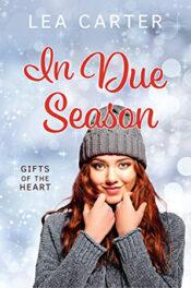 In Due Season by Lea Carter