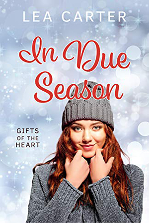 In Due Season by Lea Carter