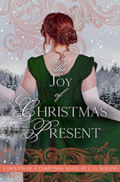 The Joy of Christmas Present by L.G. Rollins