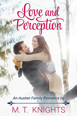 Love and Perception by M.T. Knights