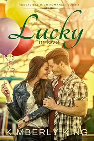 Lucky In Love by Kimberly King