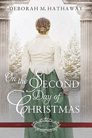 On the Second Day of Christmas by Deborah M. Hathaway