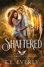 Shattered by E.E. Everly