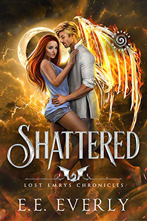 Lost Emrys: Shattered by E.E. Everly