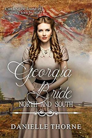 Georgia Bride by Danielle Thorne