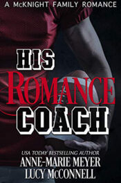 His Romance Coach by Anne-Marie Meyer and Lucy McConnell