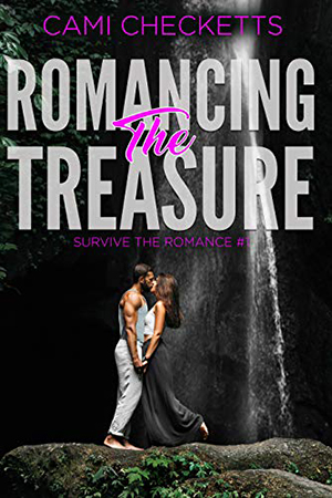 Romancing the Treasure by Cami Checketts