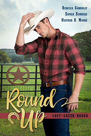 Round Up by Rebecca Connolly, Sophia Summers, Heather B. Moore