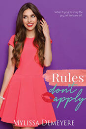Rules Don't Apply by Mylissa Demeyere