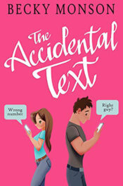 The Accidental Text by Becky Monson
