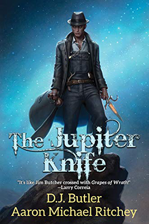 The Jupiter Knife by D.J. Butler and Aaron Michael Ritchey