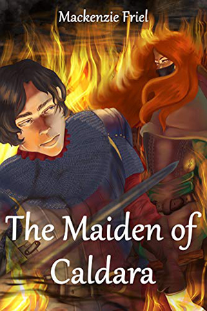 The Maiden of Caldara by Mackenzie Friel