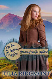 On the Wings of Hope by Julia Ridgmont