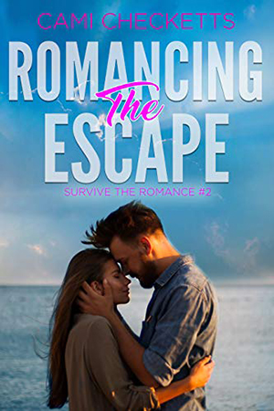 Romancing the Escape by Cami Checketts