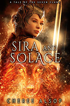 Sira and Solace by Cheree Alsop