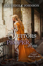 Suitors for the Proper Miss by Jen Geigle Johnson