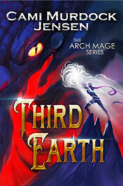 Third Earth by Cami Murdock Jensen