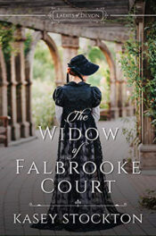 The Widow of Falbrooke Court by Kasey Stockton