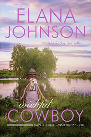 Wishful Cowboy by Elana Johnson