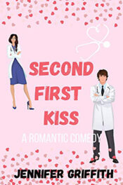 Second First Kiss by Jennifer Griffith