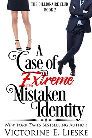 A Case of Extreme Mistaken Identity by Victorine E. Lieske