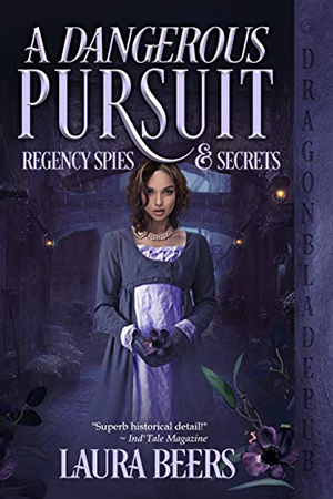 A Dangerous Pursuit by Laura Beers