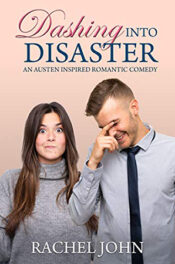 Dashing into Disaster by Rachel John