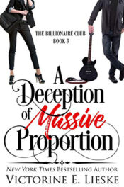 A Deception of Massive Proportion by Victorine E. Lieske