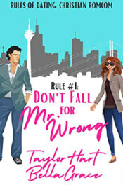 Rule #1 Don't Fall for Mr. Wrong by Taylor Hart
