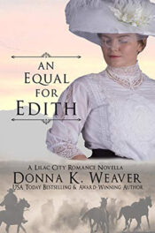 An Equal for Edith by Donna K. Weaver