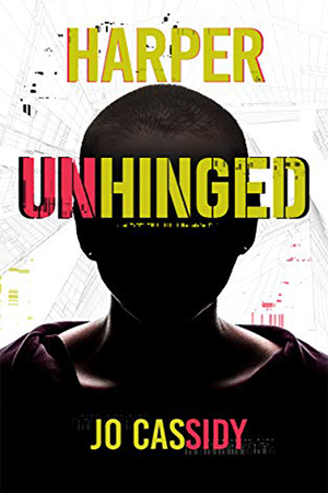 Harper Unhinged by Jo Cassidy